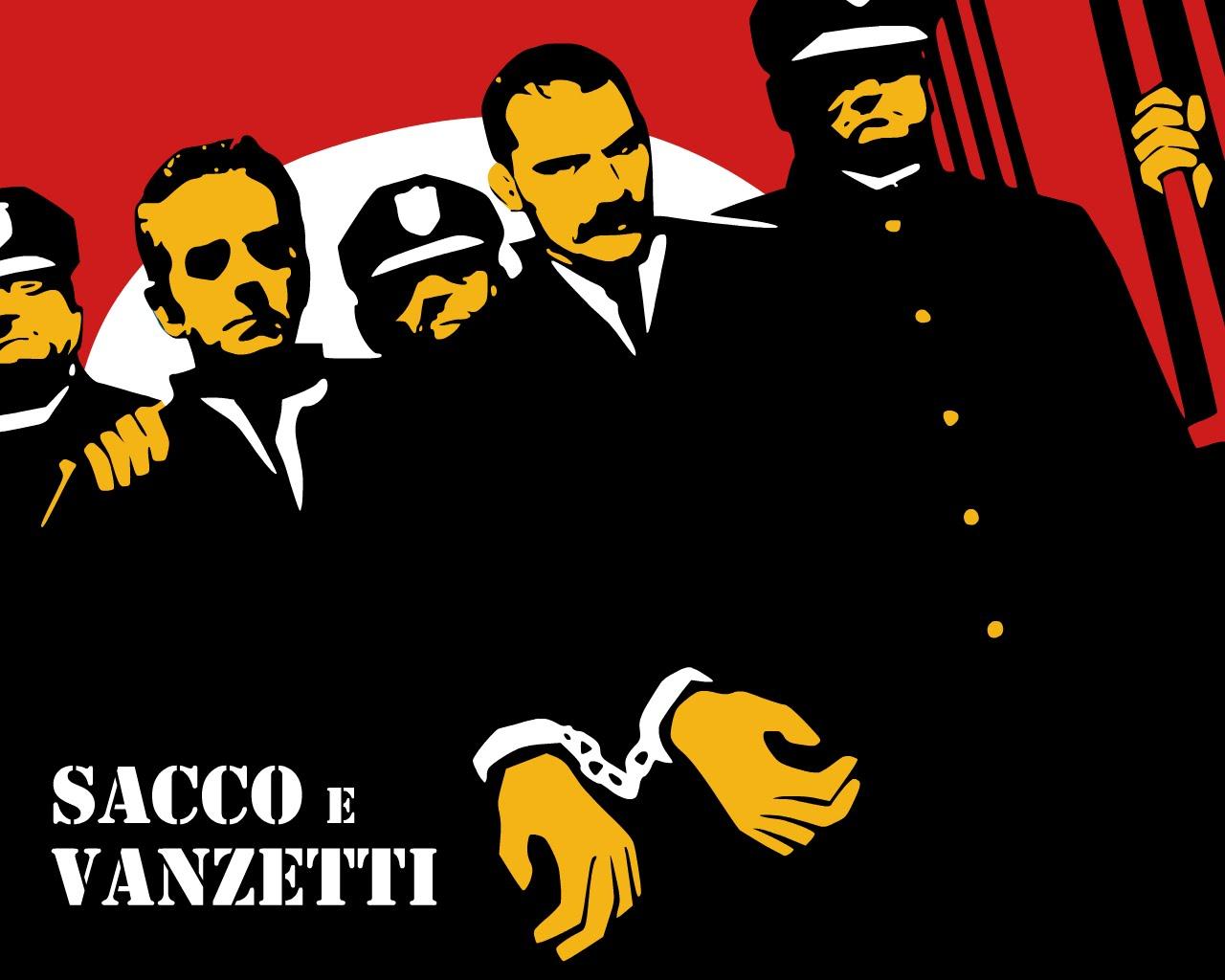 Sacco e Vanzetti: a 90 anni dall'esecuzione la loro vita ispira ancora la lotta!