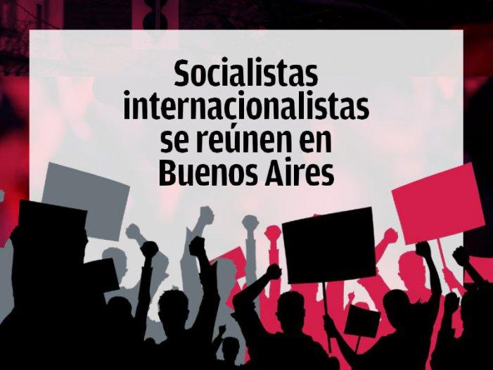 XI Conferenza FT-QI: Socialisti internazionalisti si riuniscono a Buenos Aires