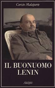 Il buonuomo Malaparte: tutto fa brodo purché contro Lenin
