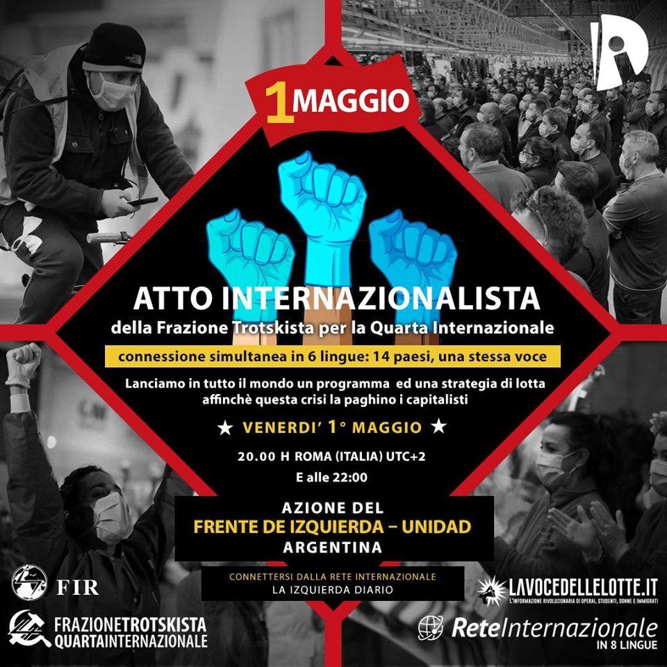1 Maggio   Atto internazionalista: connessione simultanea di 14 paesi, in 6 lingue, una sola voce!