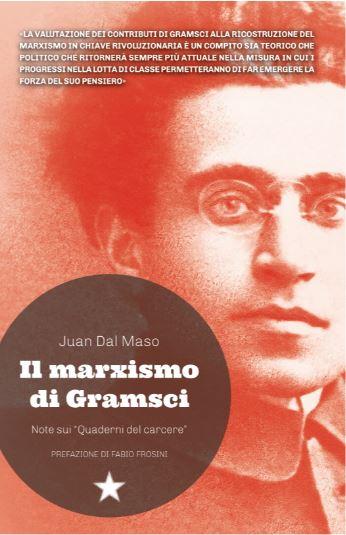"""Nuova pubblicazione! Prefazione di Fabio Frosini a """"Il marxismo di Gramsci"""""""