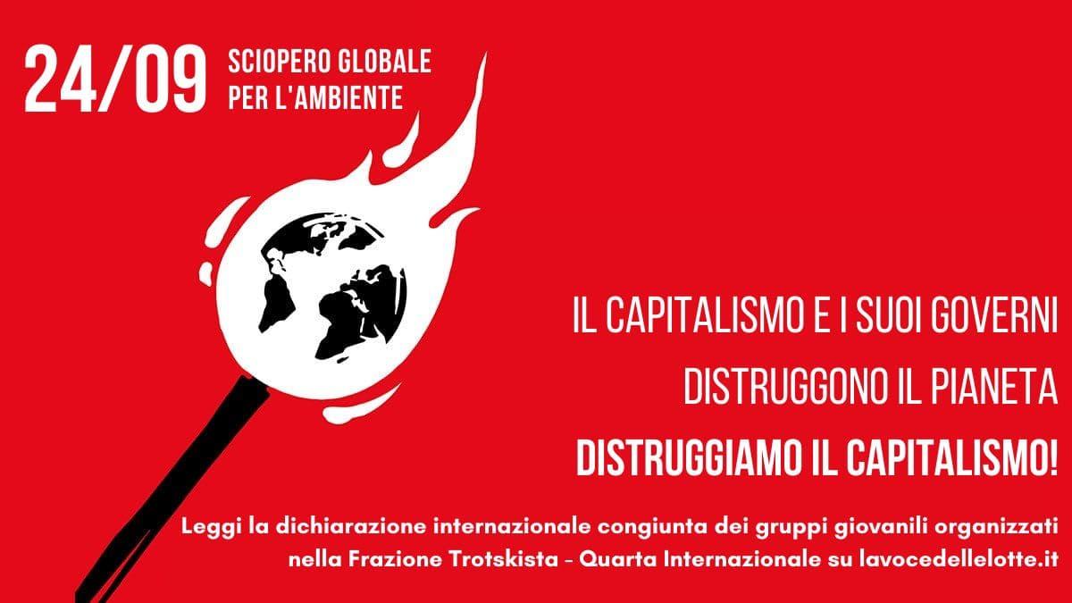 Sciopero mondiale per il clima: Il capitalismo e i suoi governi distruggono il pianeta, distruggiamo il capitalismo!